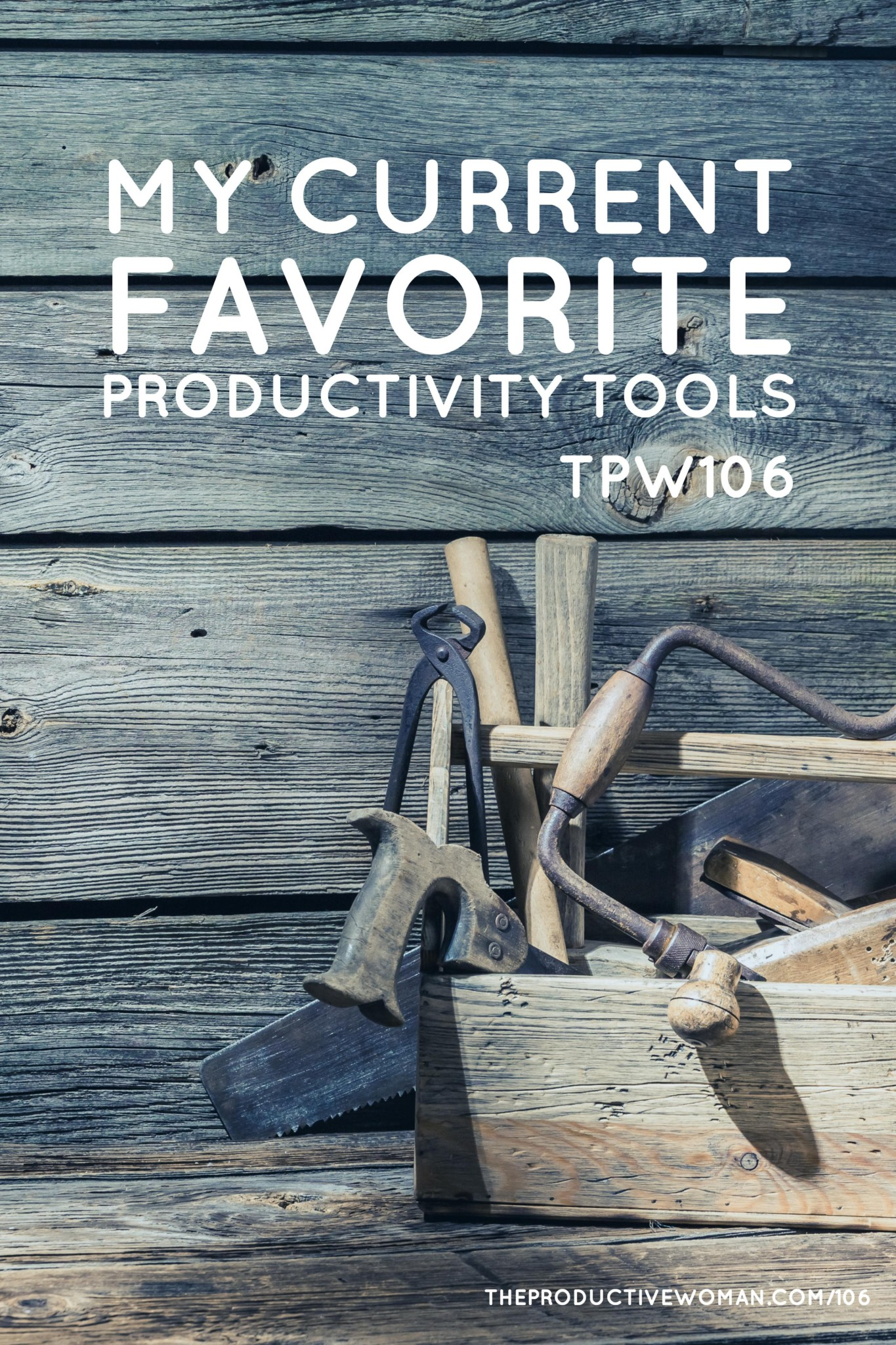Episode 106 of The Productive Woman podcast features some of my current favorite productivity tools. I'd love to hear what tools help you get the right stuff done.