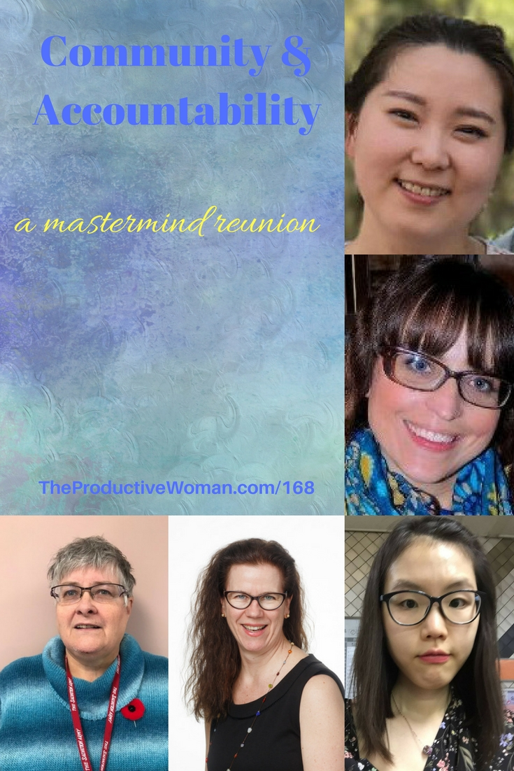 Episode 168 of The Productive Woman podcast features my conversation with 5 woman about their experience in a long-term support and accountability group. Find more at TheProductiveWoman.com/168.