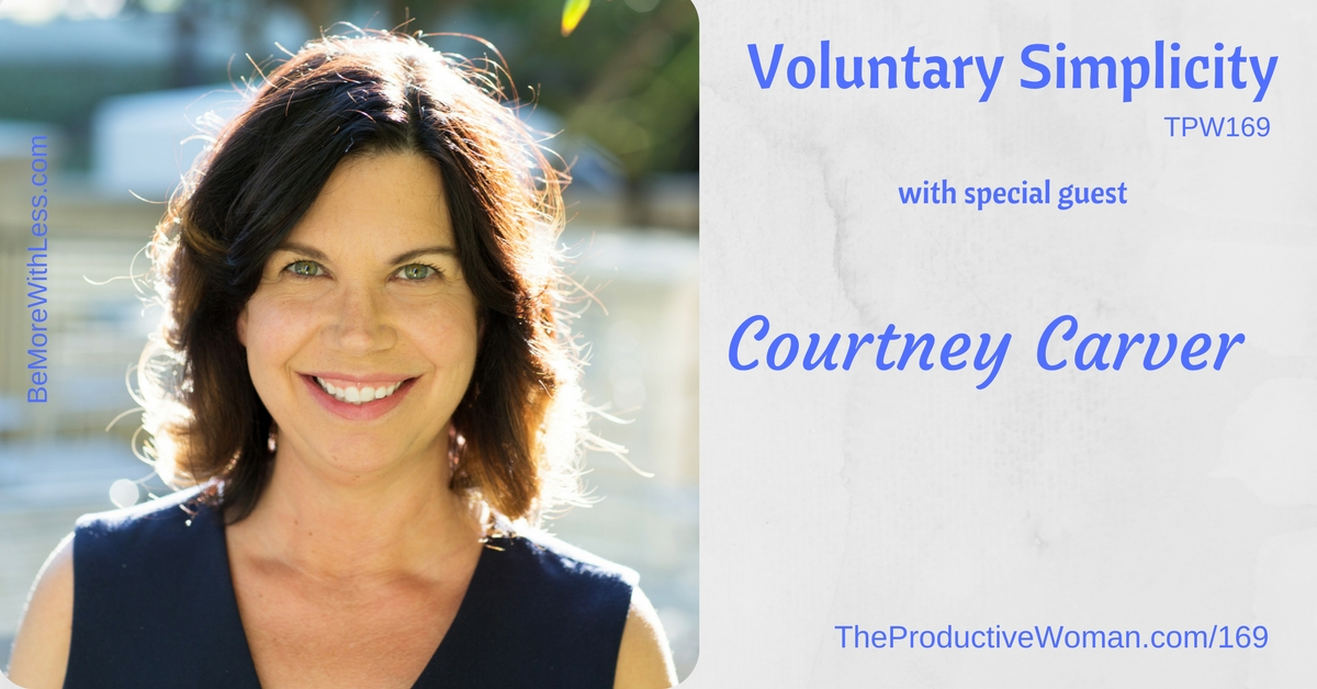 Voluntary Simplicity, with Courtney Carver - TPW169 - The ... | 1200 x 628 jpeg 432kB