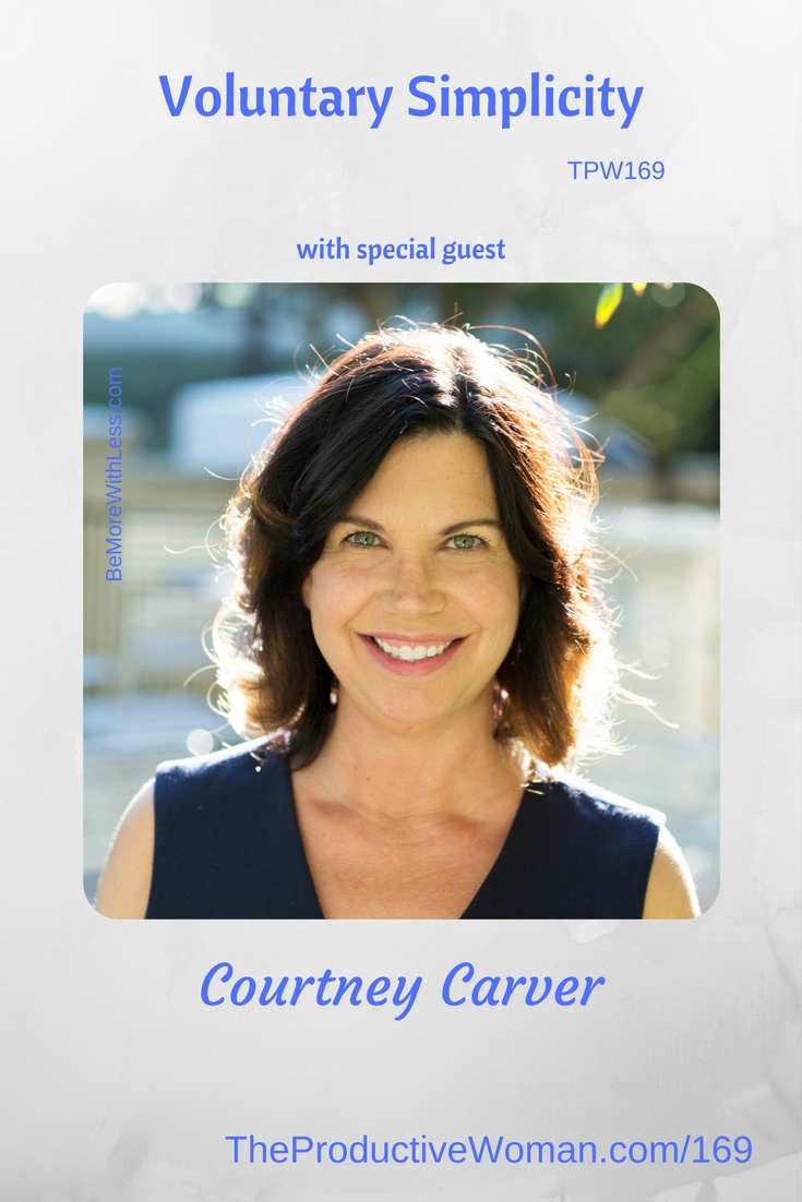 Episode 169 of The Productive Woman podcast features my conversation with writer, speaker, and thought leader Courtney Carver about how voluntary simplicity has allowed her to live well after a devastating diagnosis in 2006. Find more at TheProductiveWoman.com/169.