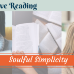 Productive Reading: Soulful Simplicity – TPW182
