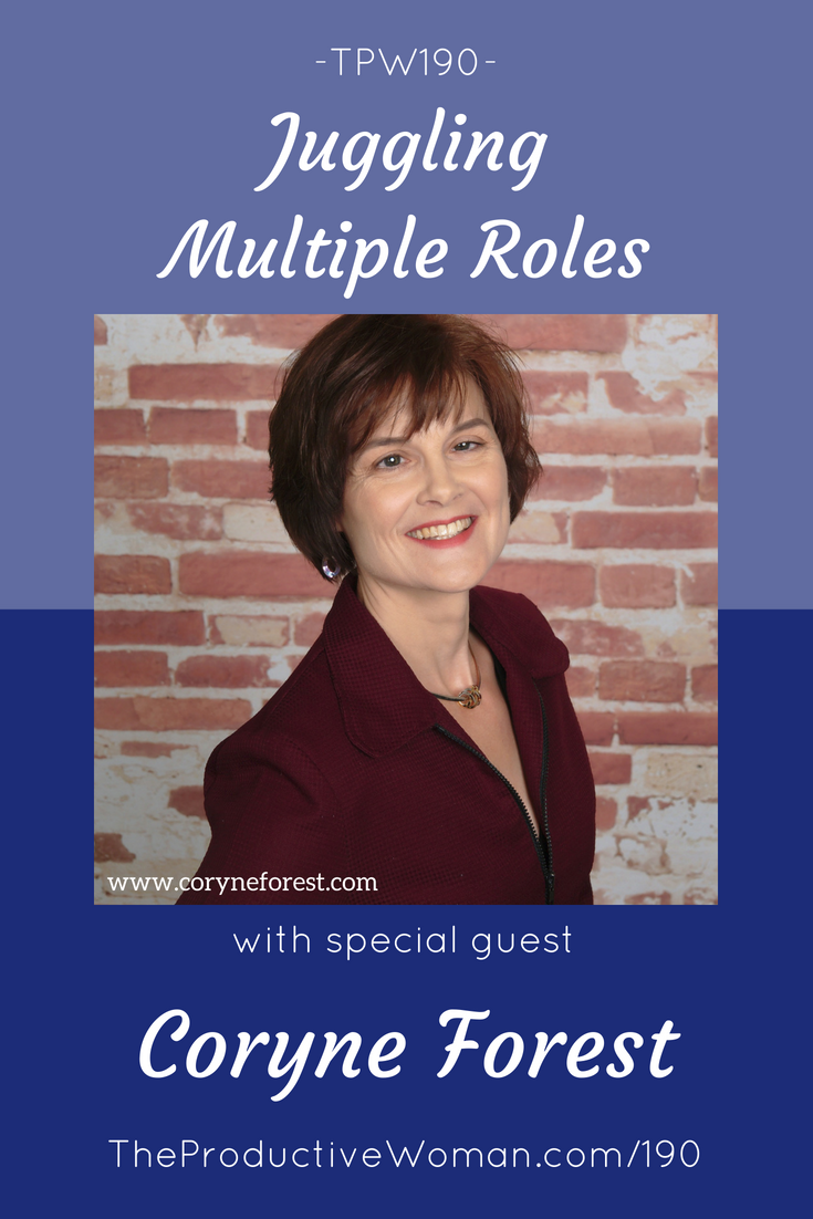 Episode 190 of The Productive Woman podcast features my conversation with engineer, leadership consultant, and coach Coryne Forest about how she manages multiple roles and multiple passions. Find more at TheProductiveWoman.com/190.