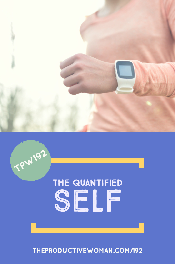 Tracking steps, sleep, pain, & more. The self-quantification trend has benefits for individuals and groups--but some risks as well. We discuss both in episode 192 of The Productive Woman podcast. Find more at TheProductiveWoman.com/192.