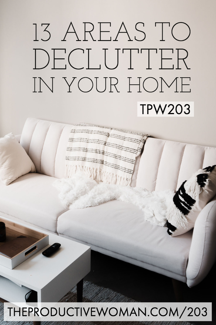 Want to reduce stress, boost productivity, and enjoy your home more? Let's talk about why, how, and where to #declutter our homes--episode 203 of The Productive Woman podcast. Find more at TheProductiveWoman.com/203.