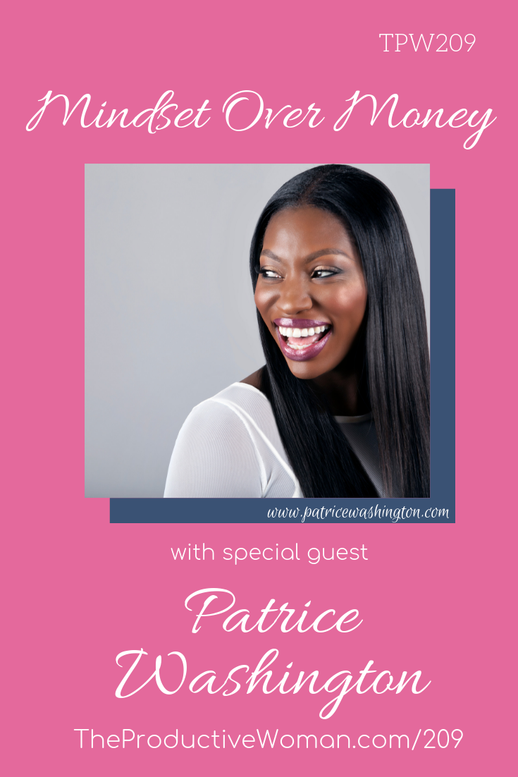 Episode 209 of The Productive Woman podcast features my conversation with